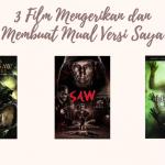 3 Film Paling Mengerikan dan bikin mual