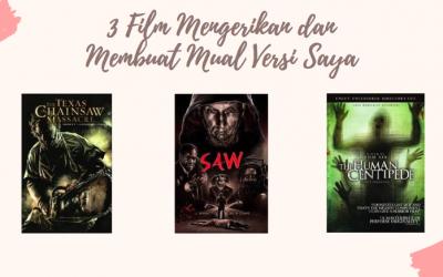 3 Film Horor Paling Mengerikan dan Bikin Mual