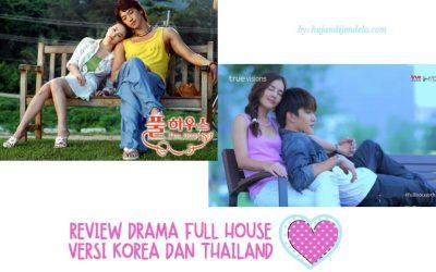 Review Drama Full House versi Korea dan Thailand