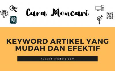 Cara Mencari Keyword Artikel Yang Mudah dan Efektif