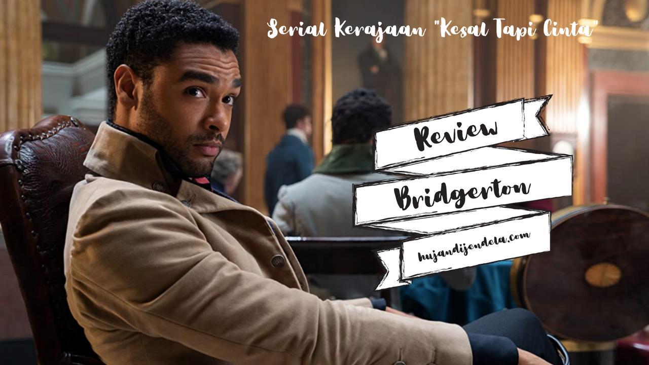review bridgerton serial kerajaan kesal tapi cinta cover 7