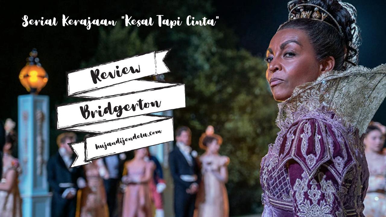 review bridgerton serial kerajaan kesal tapi cinta cover 8