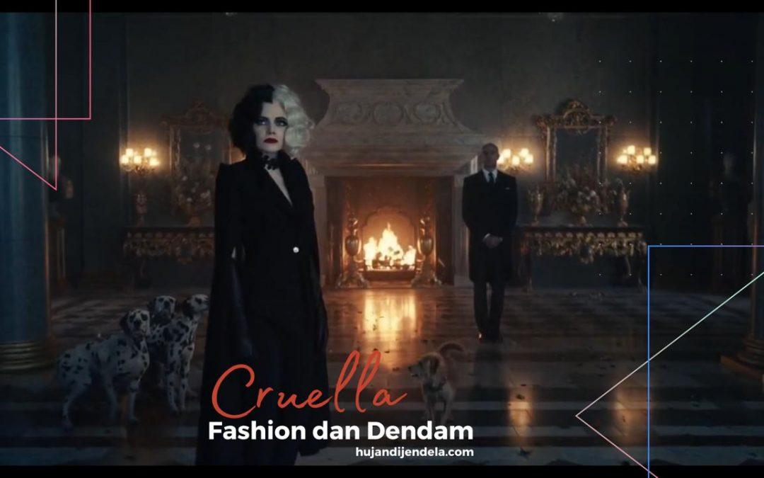 """Review Film Cruella """"Fashion dan Dendam"""""""